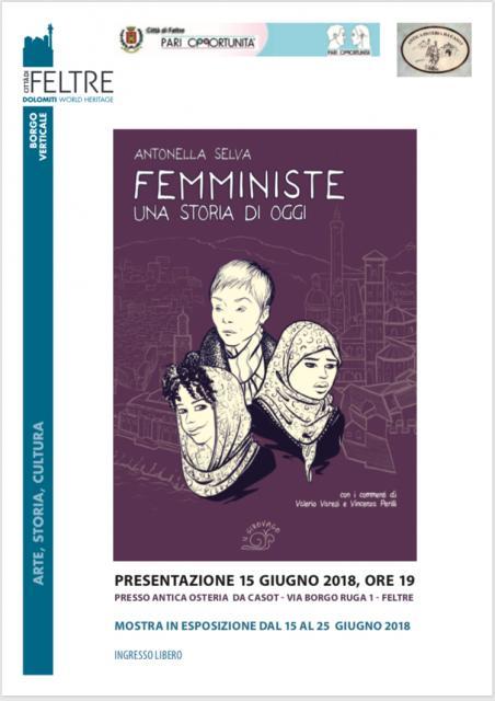 FEMMINISTE  - UNA STORIA DI OGGI di Antonella Selva